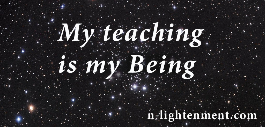 My Teaching Is My Being