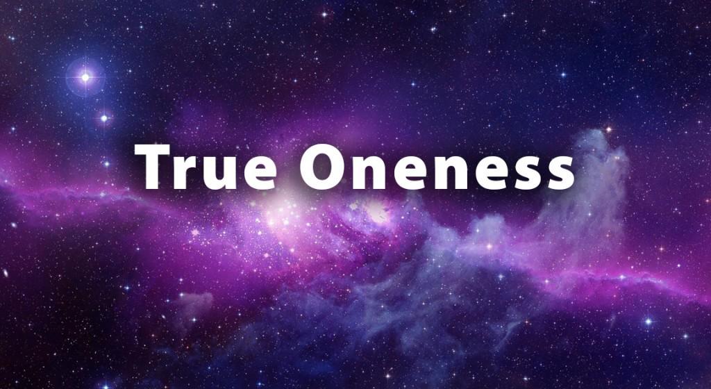 True-Oneness