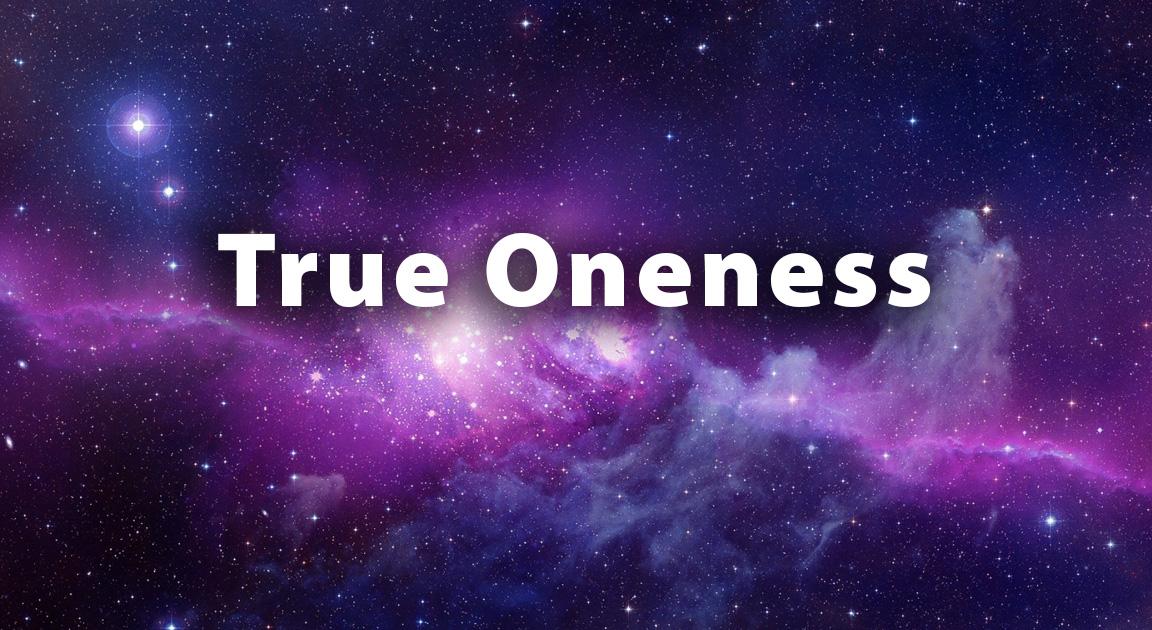 True Oneness - N-lightenment -