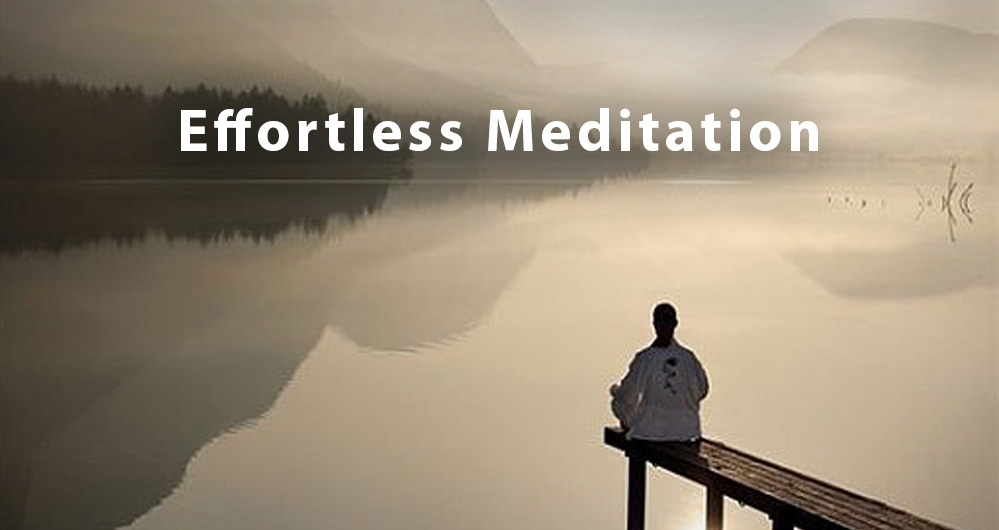 Effortless Meditation