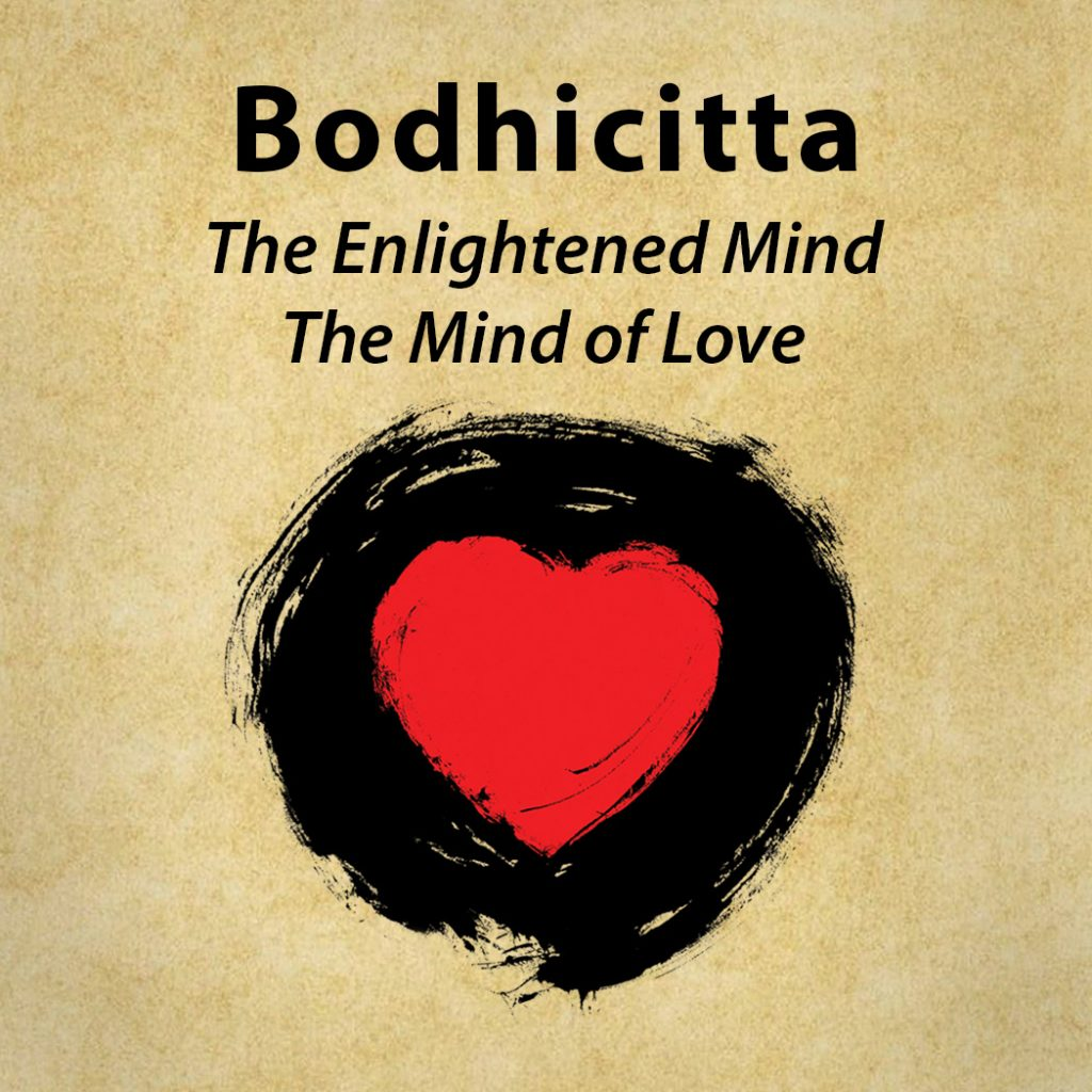 Bodhicitta – The Enlightened Mind
