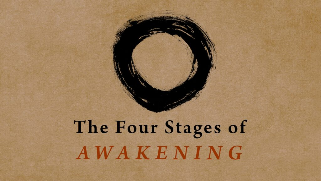 The Four Stages of Awakening